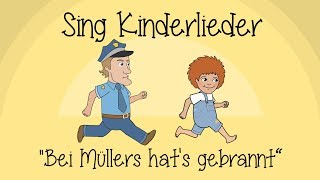 Bei Müllers hat's gebrannt - Kinderlieder zum Mitsingen | Klatschreime | Sing Kinderlieder