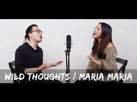"DJ Khaled, Rihanna - ""Wild Thoughts"" / ""Maria Maria"" Mashup Cover (@RosendaleSings x @DesireeChoy)"