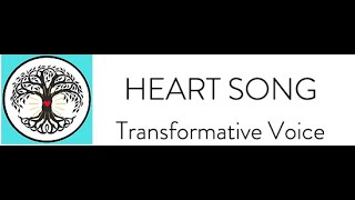Heart Song Transformative Voice