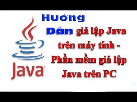 Hướng Dẫn Cài Giả Lập Java Trên Máy Tính | Góc IT