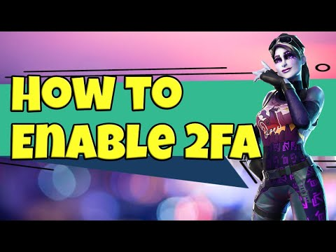 How To Get 2FA In Fortnite - How To Enable 2FA In Fortnite ( Two Factor Authentication )