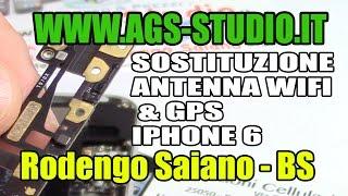Iphone 6 Wifi Non Funziona GPS Non Va, Sostituzione Antenna Gps antenna WIFI
