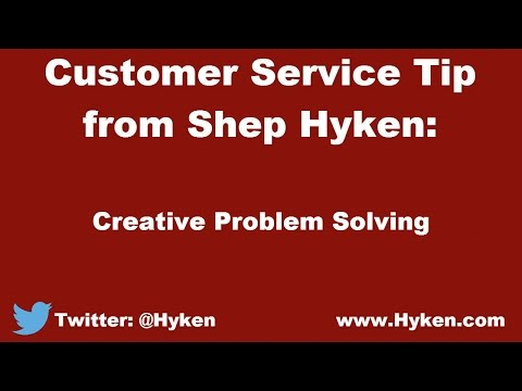 Customer Service Expert Tip: Creative Problem Solving