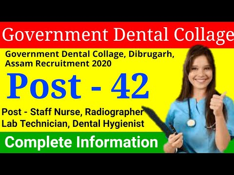 Government Dental Collage, Dibrugarh Staff Nurse Recruitment 2020 | Lab Technician Recruitment 2020|