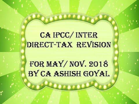 CA IPCC/ Inter - May 2018 - Revision - House Property & Salary Part 1
