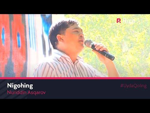 Nuriddin Asqarov - Nigohing   Нуриддин Асакаров - Нигохинг (concert version)