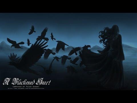 Dark Fantasy Music - A Blackened Heart