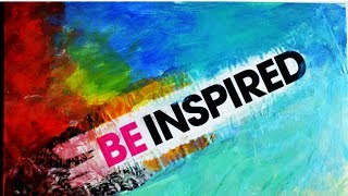 Be Inspired || Never Give Up