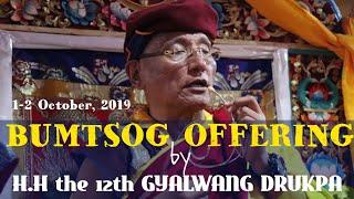 BUMTSOG OFFERING| TERI SKUDUNG | by HH the 12th GYALWANG DRUKPA