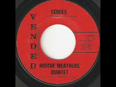 ROSCOE WEATHERS QUINTET Echoes VENDED