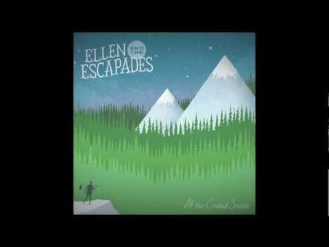 Ellen and the Escapades - Coming Back Home