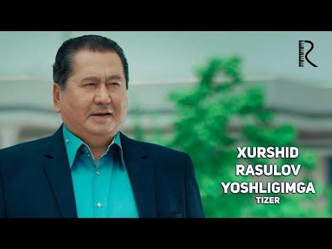 Xurshid Rasulov - Yoshligimga (tizer)   Хуршид Расулов - Ёшлигимга (тизер)