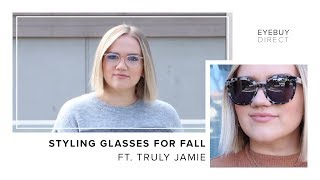 Styling Glasses for Fall | EyeBuyDirect x Truly Jamie