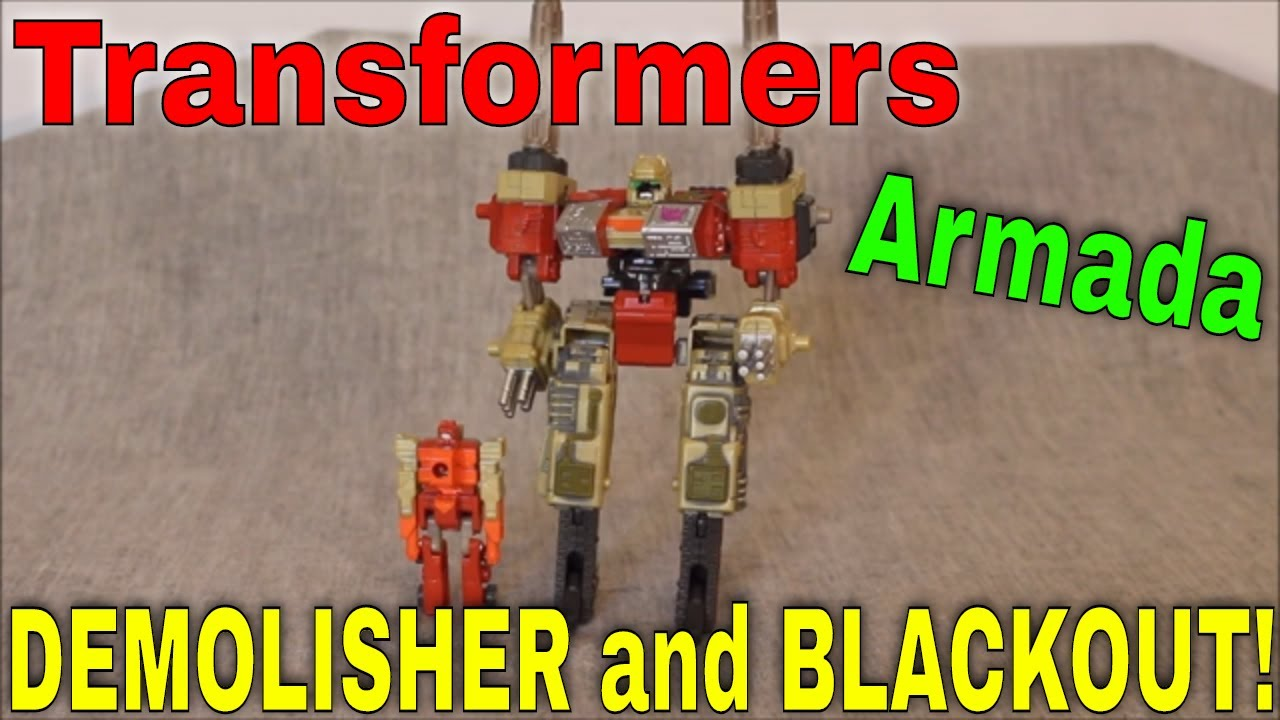 Long Before the Movies: Armada Demolisher and Blackout By GotBot