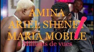AMINA D'ARIEL SHENEY 1 MILLIONS DE VUES EN 3 JOURS INTERVIEW AVEC MARIA MOBILE LA FILLE DU CLIP