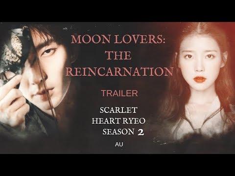 Moon Lovers: The Reincarnation   TRAILER   Scarlet Heart Ryeo   Season 2   AU