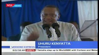 President Uhuru: Borrowing only way we [Kenya] can develop infrastructure