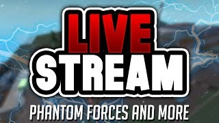 Phantom Forces Roblox & Epic Mini GAMES 🔴 ROBLOX LIVE Trying to level up on Phantom Forces