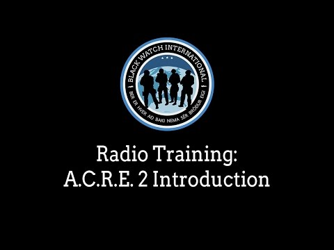 Training: Radio - A.C.R.E. 2 Introduction