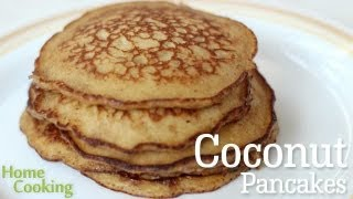 Coconut Pancakes Recipe | Ventuno Home Cooking