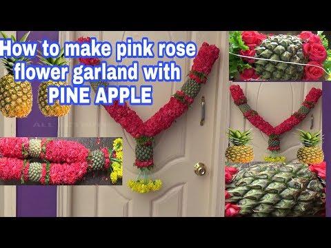 How to make pink rose flower garland with Pine apple/pineapple fruit garland/haar/phool/phulonkimala