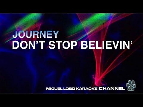 JOURNEY - DON´T STOP BELIEVIN´- [Karaoke] Miguel Lobo