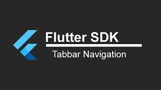 Flutter SDK Tutorial - Tab Bar Navigation (App Development)
