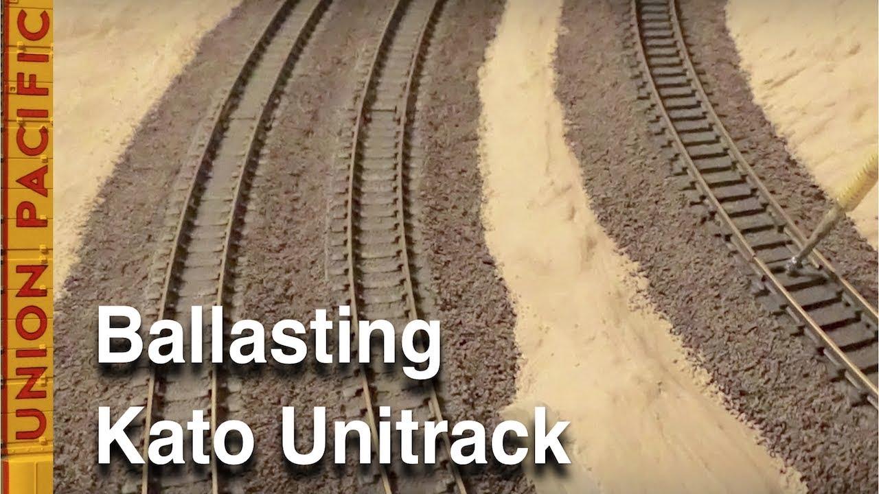 Ballasting Kato Unitrack