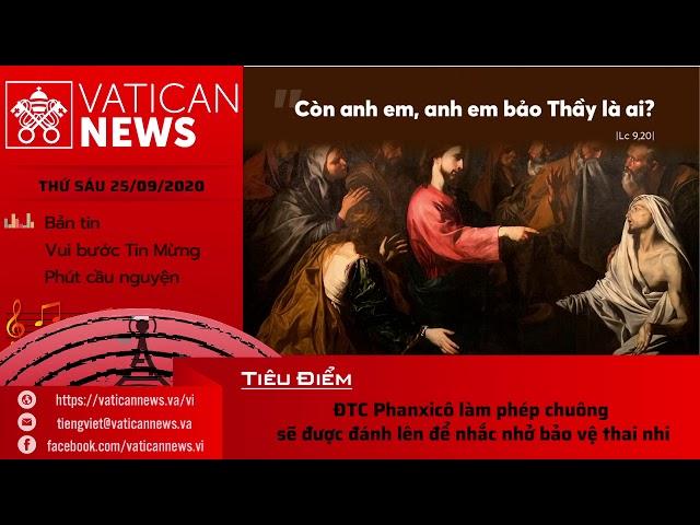 Radio: Vatican News Tiếng Việt thứ Sáu 25.09.2020