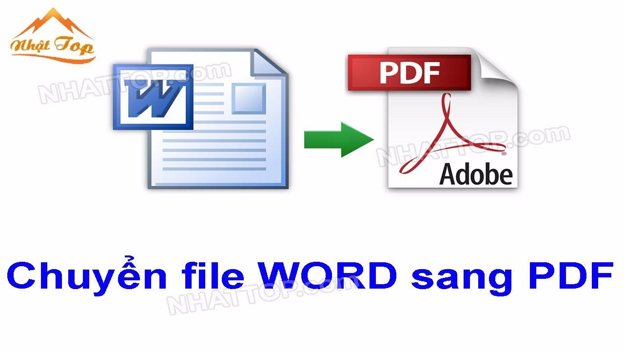 [NHẬT TOP SEO] Hướng dẫn chuyển file word sang pdf trực tuyến