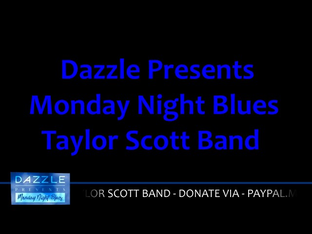 Dazzle Presents - Taylor Scott