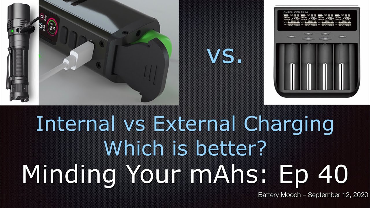 Minding Your mAhs Ep040 –  Internal vs. external charging, which is better?