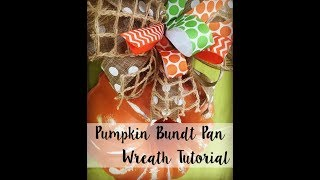 DIY Tutorial: Turning a Bundt Pan into a Pumpkin Wreath
