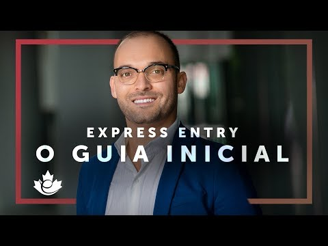 EXPRESS ENTRY - O GUIA INICIAL