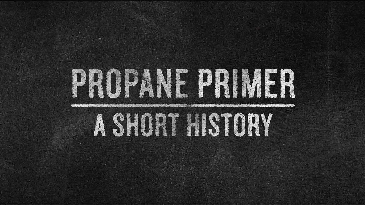 A brief history of propane