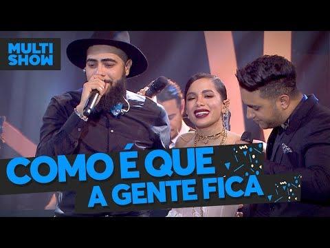 Como É Que A Gente Fica  Anitta + Henrique & Juliano  Música Boa Ao Vivo