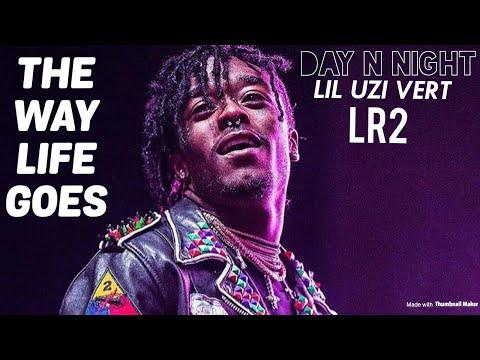 "LIL UZI VERT Performs ""The Way Life Goes"" Day n Night LR2"