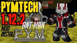 PYMTECH MOD 1.12.2 minecraft - how to download and install [Ant-Man mod 1.12.2] (with forge)