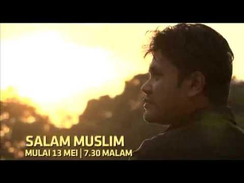 salama muslim Salam muslim 17m likes ikuti program idea anak tempatan yang telah memecah tradisi hanya di astro oasis, saluran 106, inspirasi sanubari.
