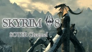 SKYRIM (THE ELDER SCROLLS V) #8. КАМЕНЬ КОНЯ [Soter channel]