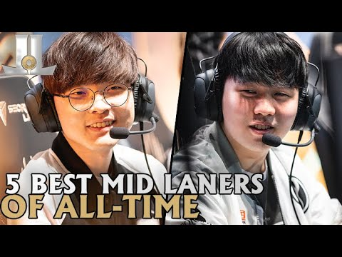 Who Are the 5 Best Mid Laners of All-Time? | 2019 Lol esports