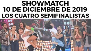 showmatch-programa-10-12-19-los-cuatro-semifinalistas