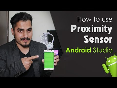 Android Studio Tutorial - How To Use Proximity Sensor In Android App