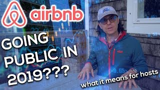 Gambar cover My Thoughts on AIRBNB Going Public in 2019! (and what it means for hosts)