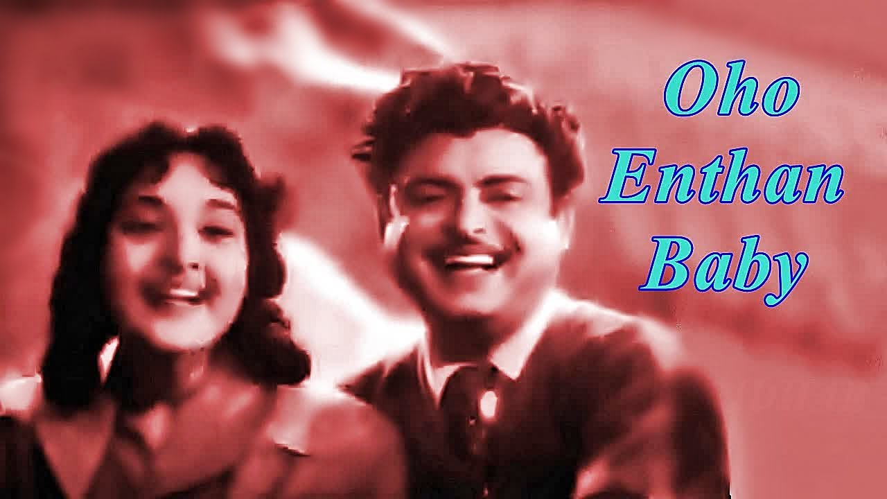 Then Nilavu 1961 All Songs Jukebox: OHO ENTHAN BABY