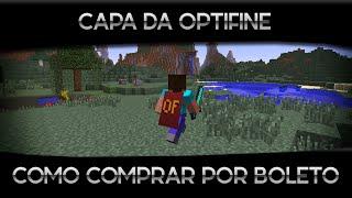 Tutorial: Como comprar Capa da Optifine (OF) por Boleto Bancário