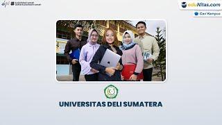 Informasi Singkat Universitas Deli Sumatera - Video Trailer