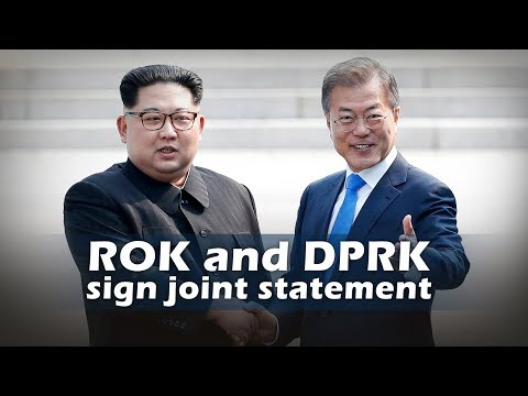 Live: ROK and DPRK sign joint statement朝韩签署联合声明
