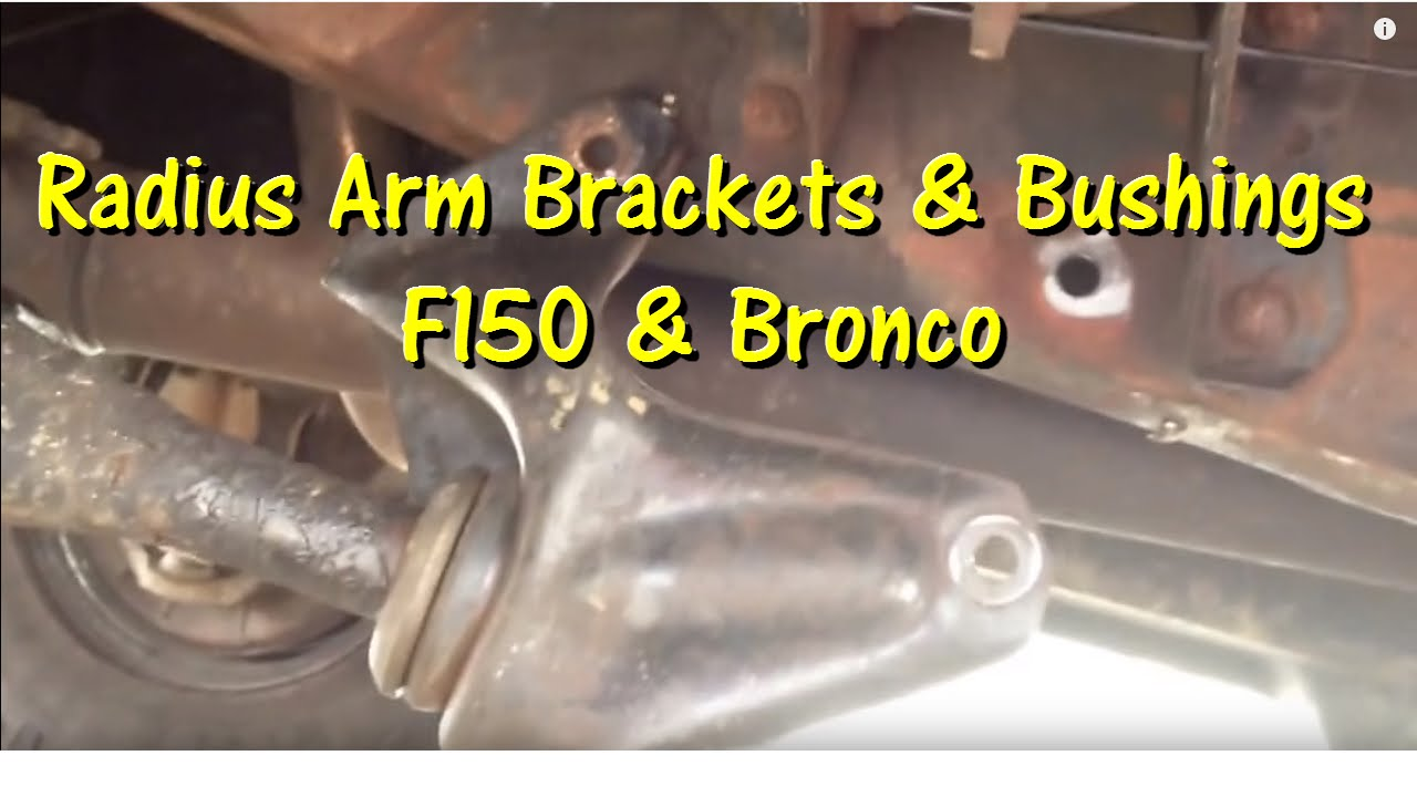 hight resolution of radius arm bushing and bracket replacement 92 to 96 f150 and bronco gettinjunkdone youtube