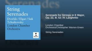 Serenade in E major B52 (Op. 22) : IV. Larghetto